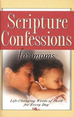 Scripture Confessions for Moms   -
