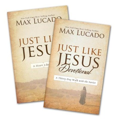 Just Like Jesus, Book & Devotional   -     By: Max Lucado