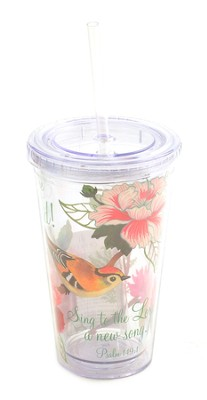 Insulated Tumbler with Straw. Psalm 149:1   -