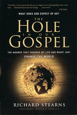 The Hole in Our Gospel - Slightly Imperfect  -     By: Richard Stearns