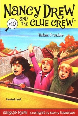 Nancy Drew and the Clue Crew: Ticket Trouble # 10   -     By: Carolyn Keene