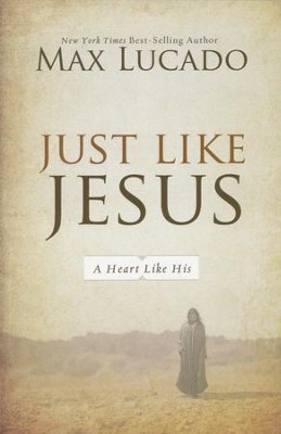 Just Like Jesus (slightly imperfect)   -     By: Max Lucado