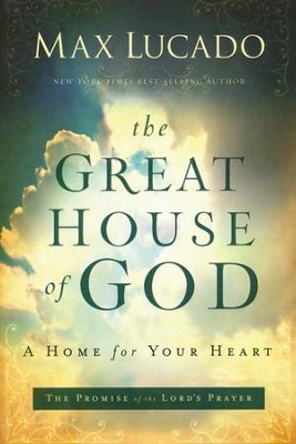 The Great House of God, Repackaged  - Slightly Imperfect  -     By: Max Lucado