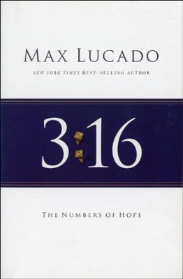 3:16 The Numbers of Hope, repackaged  -     By: Max Lucado