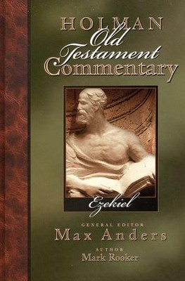 Ezekiel: Holman Old Testament Commentary [HOTC]   -     Edited By: Max Anders     By: Mark F. Rooker
