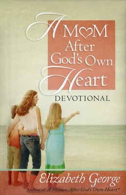 A Mom After God's Own Heart Devotional - Slightly Imperfect  -     By: Elizabeth George