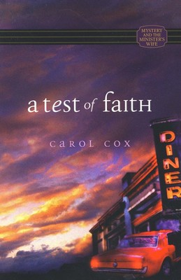 A Test of Faith, Mystery and the Ministers Wife Series #1   -     By: Carol Cox