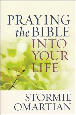 Praying the Bible into Your Life - Slightly Imperfect  -