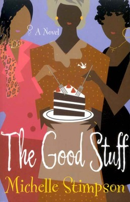 The Good Stuff   -     By: Michelle Stimpson