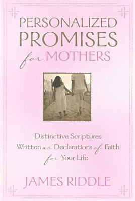Personalized Promises for Mothers   -     By: James Riddle