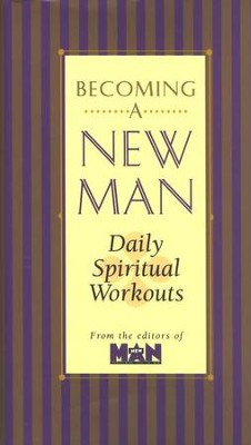 Becoming a New Man: Daily Spiritual Workouts   -     Edited By: Jim Nelson Black