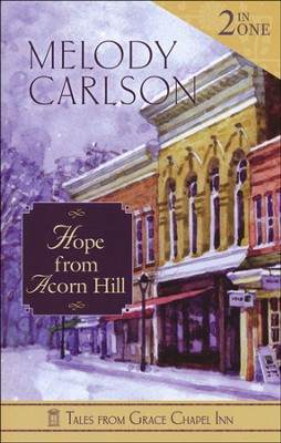 Hope from Acorn Hill: 2-in-1 Volume    -     By: Melody Carlson