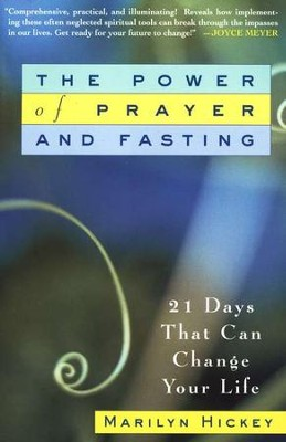 The Power of Prayer and Fasting  -     By: Marilyn Hickey
