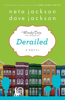 Derailed, Windy City Series #2   -     By: Neta Jackson, Dave Jackson