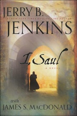 I, Saul    -     By: Jerry B. Jenkins, James S. MacDonald