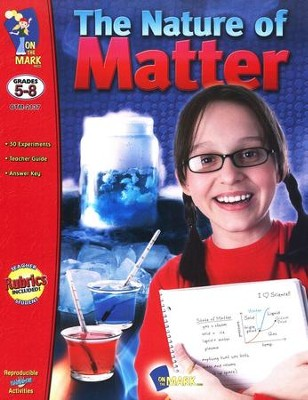 The Nature of Matter, Grades 5-8   -