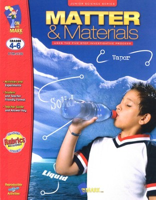 Matter & Materials, Junior Science Series, Grades 4-6   -