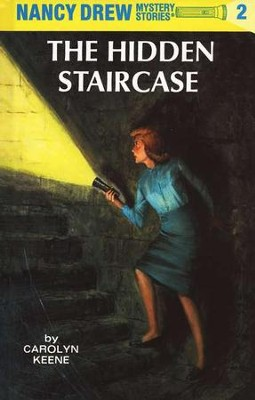 The Hidden Staircase, Nancy Drew Mystery Stories Series #2   -     By: Carolyn Keene