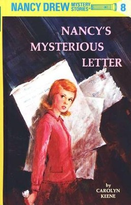 Nancy's Mysterious Letter, Nancy Drew Mystery Stories Series #8   -     By: Carolyn Keene