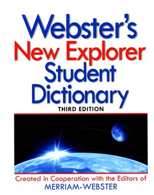 Webster's New Explorer Student Dictionary, Third  Edition  -