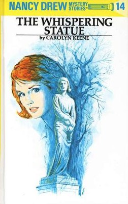 The Whispering Statue, Nancy Drew Mysteries #14   -     By: Carolyn Keene