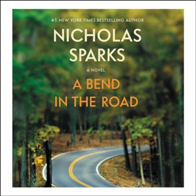 A Bend in the Road Unabridged Audiobook on CD  -     Narrated By: L.J. Ganser     By: Nicholas Sparks