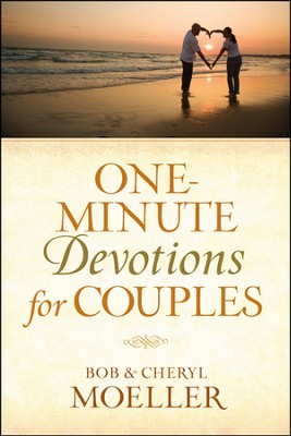 One-Minute Devotions for Couples  -     By: Bob Moeller, Cheryl Moeller