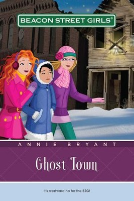 Ghost Town - eBook  -     By: Annie Bryant