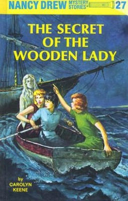 The Secret of the Wooden Lady, Nancy Drew Mystery Stories Series #27   -     By: Carolyn Keene