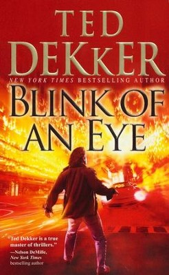 Blink of an Eye   -     By: Ted Dekker