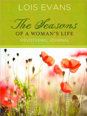 Seasons of a Woman's Life Devotional Journal  -     By: Lois Evans