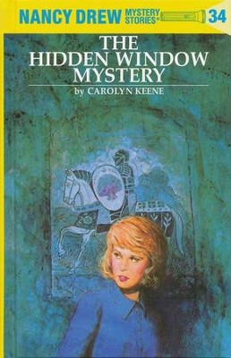 The Hidden Window Mystery, Nancy Drew Mystery Stories Series #34   -     By: Carolyn Keene