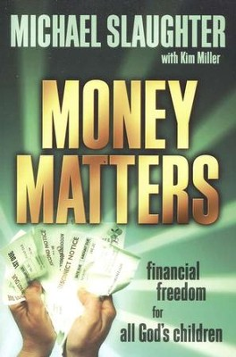 Money Matters: Participant's Guide  -     By: Michael Slaughter, Kim Miller
