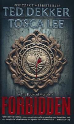 Forbidden, Books of Mortals Series #1, Mass Market Edition   -     By: Ted Dekker, Tosca Lee
