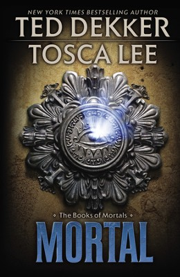 Mortal, Books of Mortals Series #2, Hardcover  -     By: Ted Dekker, Tosca Lee