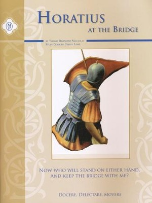 Horatius at the Bridge Text & Guide   -     By: Cheryl Lowe
