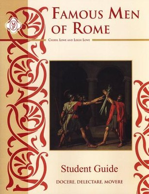 Famous Men Of Rome, Student Guide   -     By: Leigh Lowe, Cheryl Lowe