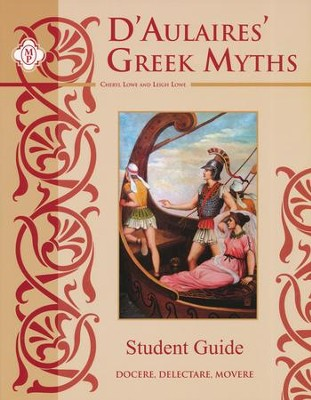 D'Aulaires' Greek Myths Student Guide   -     By: Leigh Lowe, Cheryl Lowe