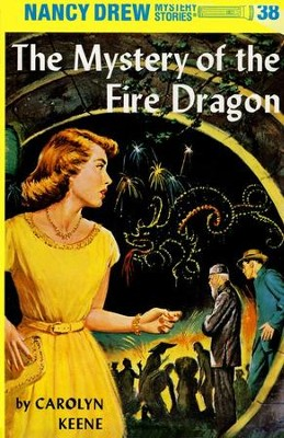 The Mystery of the Fire Dragon, Nancy Drew Mystery Stories Series #38   -     By: Carolyn Keene