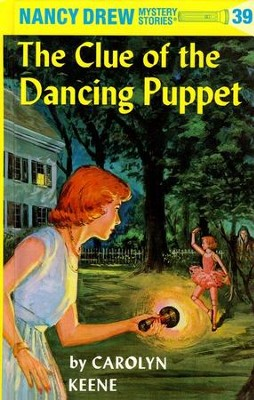 The Clue of the Dancing Puppet, Nancy Drew Mystery Stories Series #39   -     By: Carolyn Keene