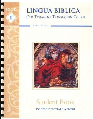 Lingua Biblica: Old Testament Translation Course   -     By: Martin Cothran