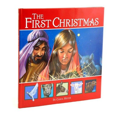 The First Christmas  - Slightly Imperfect  -     By: Carol Heyer
