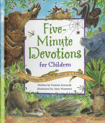 Five-Minute Devotions for Children: Celebrating God's World As a Family (slightly imperfect)  -     By: Pamela Kennedy