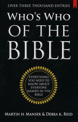 Who's Who of the Bible  -     By: Martin Manser, Debra K. Reid