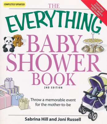 The Everything Baby Shower Book, 2nd Edition  -     By: Sabrina Hill, Joni Russell