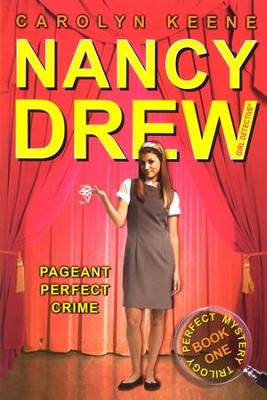 Pageant Perfect Crime Book One in the Perfect Mystery Trilogy  -     By: Carolyn Keene