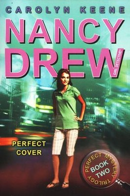 Perfect Cover #2: Nancy Drew Perfect Mystery Trilogy    -     By: Carolyn Keene