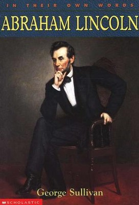 In Their Own Words: Abraham Lincoln  -