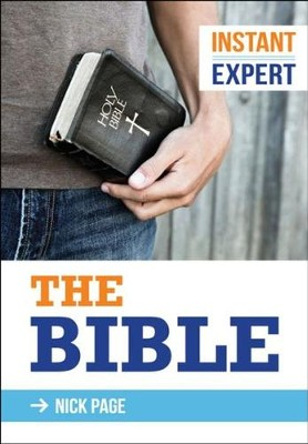 Instant Expert: The Bible   -     By: Nick Page