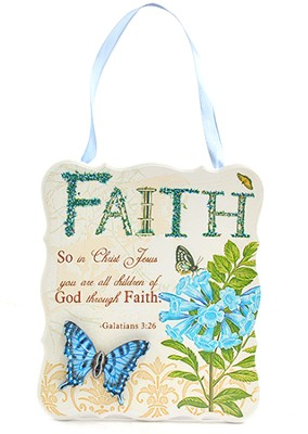 Faith Plaque, Galatians 3:26   -